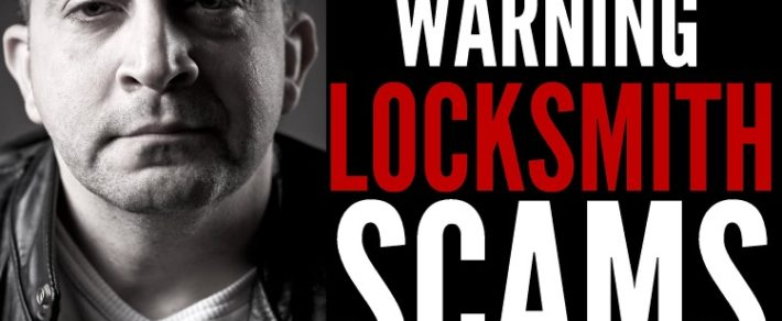 Beware The Unscrupulous Locksmith